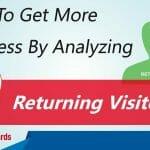 New v Returning Visitors, Which Creates More Profits?